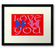 LOVE YOU 2 Framed Print