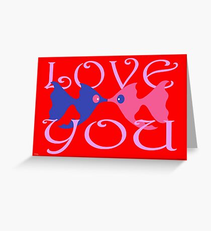 LOVE YOU 2 Greeting Card