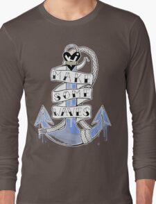 Make Some Waves Tee Long Sleeve T-Shirt