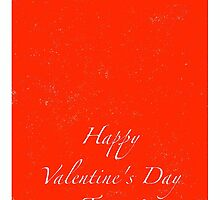 Happy Valentine's Day To You! by Robert Steadman