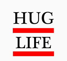 I didn't Choose The Hug Life. It chose me. Unisex T-Shirt