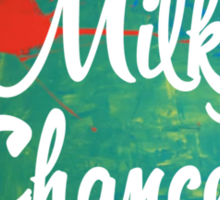 Milky Chance Sticker