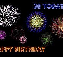 Fireworks 30th Birthday Card by Paula J James