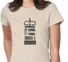 SHERLOCK IS BORING Womens Fitted T-Shirt