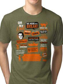 Friends Quotes  Tri-blend T-Shirt