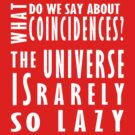 The universe is rarely so lazy by SallySparrowFTW