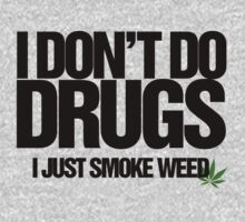 I don't do drugs by GDucroq
