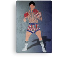 Rocky Balboa From Rocky Typography Quote Design Canvas Print