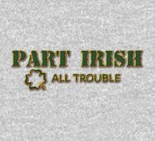 Part Irish All Trouble Kids Tee