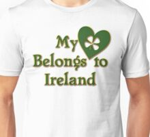 My Heart Belongs To Ireland Unisex T-Shirt