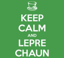 Keep Calm and Leprechaun Kids Clothes
