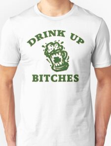 Irish Drink UP Bitches T-Shirt
