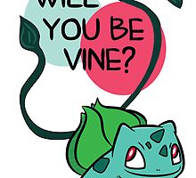 Will You Be Vine? by thekatbros