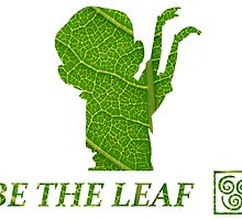 Be The Leaf by Grinalass