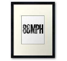88 MPH Back To The Future Framed Print