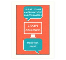 tfios - a world without Augustus Water (coral) Art Print