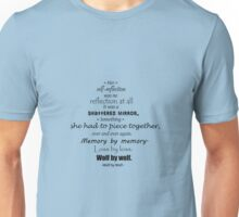 Wolf by Wolf Quote Unisex T-Shirt