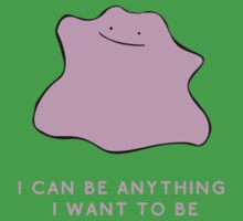 Ditto - I can be anything I want to be Kids Tee