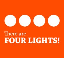 There are FOUR LIGHTS! (White Ink) Kids Tee