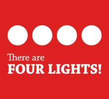 There are FOUR LIGHTS! (White Ink) Baby Tee