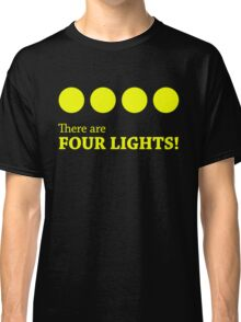 There are FOUR LIGHTS! (Yellow Ink) Classic T-Shirt