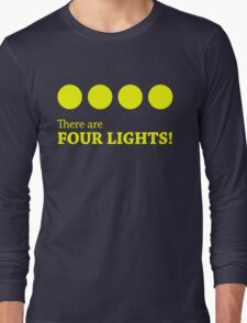 There are FOUR LIGHTS! (Yellow Ink) Long Sleeve T-Shirt