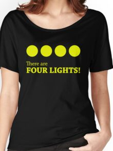 There are FOUR LIGHTS! (Yellow Ink) Women's Relaxed Fit T-Shirt