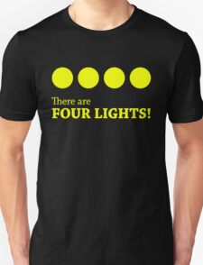 There are FOUR LIGHTS! (Yellow Ink) Unisex T-Shirt