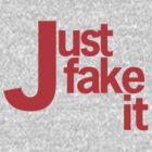 Just fake it ... by KariS