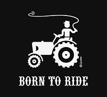 Born To Ride (Tractor / White) T-Shirt