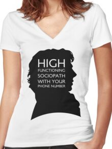High Functioning Sociopath with your phone number Women's Fitted V-Neck T-Shirt