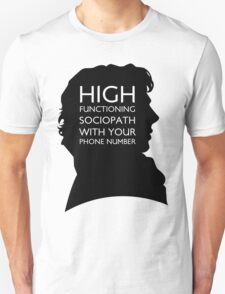 High Functioning Sociopath with your phone number T-Shirt