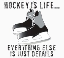 Hockey is Life... by shakeoutfitters