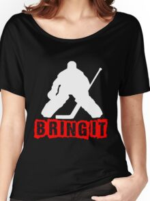 Bring It Women's Relaxed Fit T-Shirt