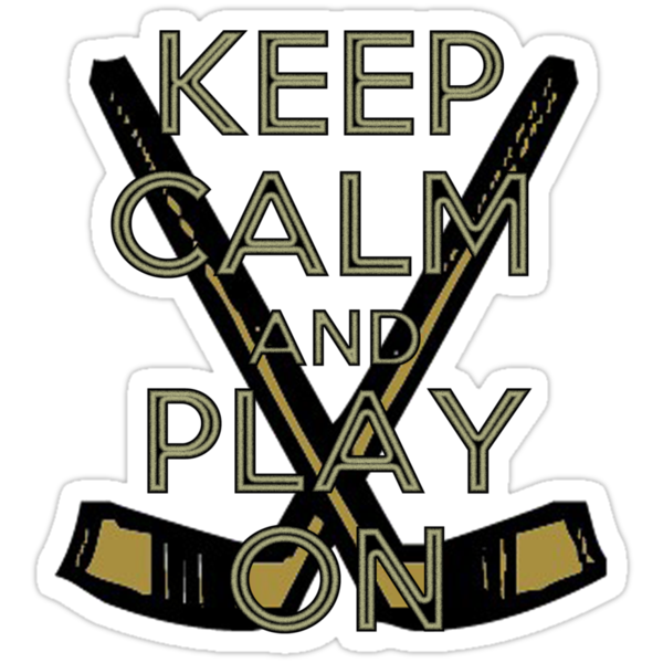 Keep Calm and Play On - Ice Hockey by shakeoutfitters