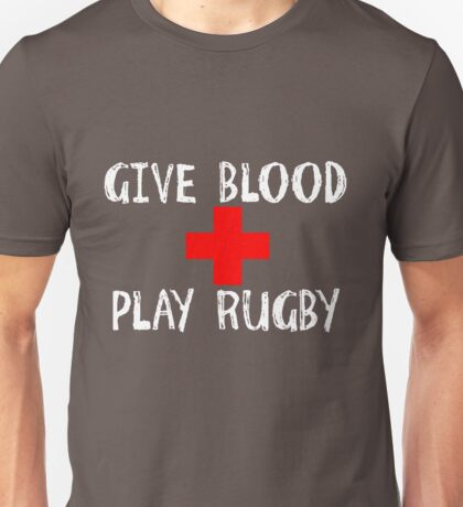 Give Blood, Play Rugby Unisex T-Shirt