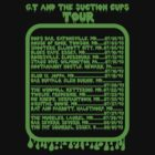GT and the Suction Cups Tour by monkier