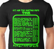 GT and the Suction Cups Tour Unisex T-Shirt