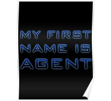 My First Name is Agent Poster
