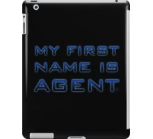 My First Name is Agent iPad Case/Skin