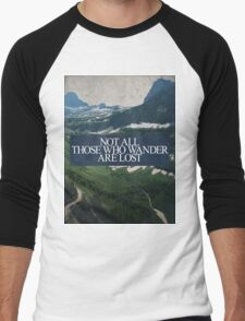 Not All Those Who Wander Men's Baseball ¾ T-Shirt