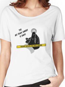 Ass Crack Bandit Women's Relaxed Fit T-Shirt