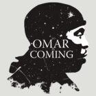 omar comin yo! by absolemstudio