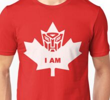 I AM!  Canadian Autobot Unisex T-Shirt