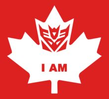 I AM! Canadian Decepticon by Crasharoo