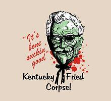 KENTUCKY FRIED CORPSE! Unisex T-Shirt