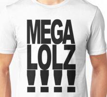 MEGA LOLZ Unisex T-Shirt