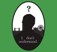 I Don't Understand -John Watson Kids Clothes