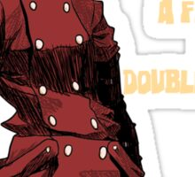 Fistful of Double Dollars Sticker