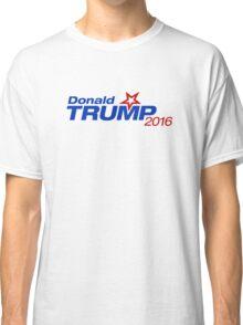 Donald Trump 2016 Campaign Classic T-Shirt